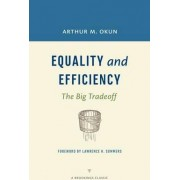 Equality and Efficiency by Arthur M. Okun