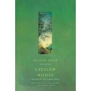 Second Space by Czeslaw Milosz