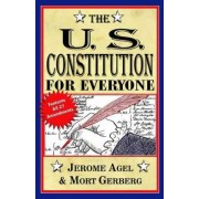The U.S. Constitution for Everyone by Jerome B Agel