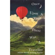Once Upon a Time There Was a Traveller by Hachette Uk Various Authors