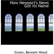 How Newport's News Got Its Name by Green Bennett Wood