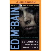 So Long as You Both Shall Live by Ed McBain