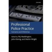 Professional Police Practice by P. A. J. Waddington