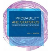 The Probability and Statistics for Engineering and the Sciences by Jay L. Devore
