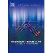 Hydrodynamic Fluctuations in Fluids and Fluid Mixtures by Jose M. Ortiz De Zarate