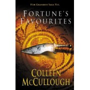 Fortune's Favourites by Colleen McCullough