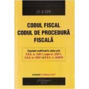 Codul fiscal. Codul de procedura fiscala Act. 15 februarie 2017
