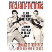 Elvis Presley And Johnny Cash - The Clash Of The Titans (0823564518992) (1 DVD)