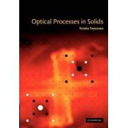 Optical Processes in Solids by Yutaka Toyozawa