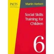 Social Skills Training for Children by Martin Herbert