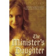 The Minister's Daughter by Senior Executive Julie Hearn