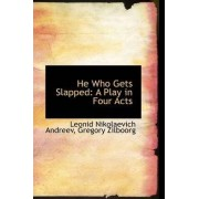 He Who Gets Slapped by Gregory Zilboorg Nikolaevich Andreev