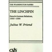 The Linchpin by Julius W. Friend