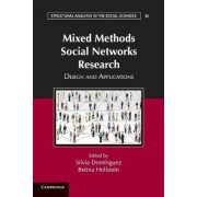 Mixed Methods Social Networks Research by Silvia Dominguez