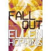 Fallout by Ellen Hopkins