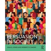 Persuasion in Society by Jean G. Jones