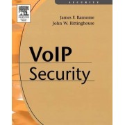 Voice over Internet Protocol (VoIP) Security by James F. CISSP CISM PhD Ransome