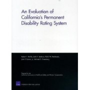 An Evaluation of California's Permanent Disability Rating System by Robert T. Reville