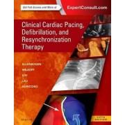 Clinical Cardiac Pacing, Defibrillation and Resynchronization Therapy by Kenneth A. Ellenbogen