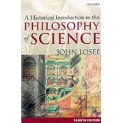 A Historical Introduction to the Philosophy of Science by John Losee