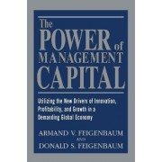 The Power of Management Capital by Armand Feigenbaum