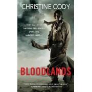 Bloodlands by Christine Cody