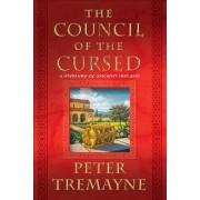 The Council of the Cursed by Peter Tremayne