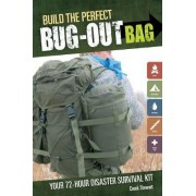 Build the Perfect Bug Out Bag by Creek Stewart