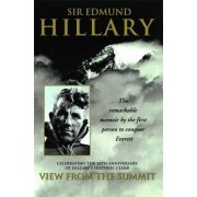 View from the Summit by Sir Edmund Hillary