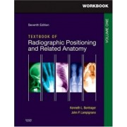 Workbook for Textbook for Radiographic Positioning and Related Anatomy: v. 1 by Kenneth L. Bontrager