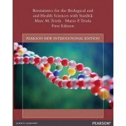 Biostatistics for the Biological and Health Sciences with Statdisk by Marc M. Triola