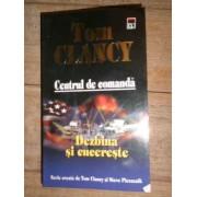 Centrul De Comanda Dezbina Si Cucereste - Tom Clancy