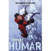 Tomaz Humar by Bernadette McDonald