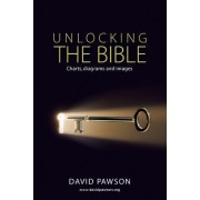 Unlocking the Bible Charts, Diagrams and Images by David Pawson