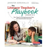 The Literacy Teacher's Playbook, Grades K-2: Four Steps for Turning Assessment Data Into Goal-Directed Instruction