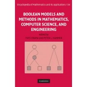 Boolean Models and Methods in Mathematics, Computer Science, and Engineering: v. 2 by Yves Crama