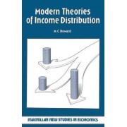 Modern Theories of Income Distribution by M.C. Howard