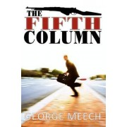 The Fifth Column by George Meech
