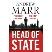 Head of State by Andrew Marr