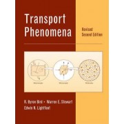 Transport Phenomena 2E Revised Edition by R. Byron Bird