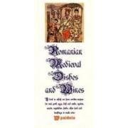 Bucate si vinuri medievale romanesti Lb. Romana + Lb. Engleza