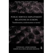 Public Service Employment Relations in Europe by Stephen Bach