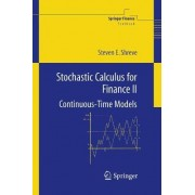 Stochastic Calculus for Finance: v. 2 by Steven E. Shreve