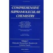 Molecular Recognition: Volume 1 by George W. Gokel