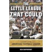 The Little League That Could by Ken Rappoport
