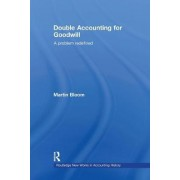 Double Accounting for Goodwill by Martin Bloom