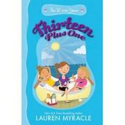 Thirteen Plus One by Lauren Myracle