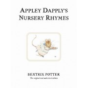 Appley Dapply's Nursery Rhymes by Beatrix Potter