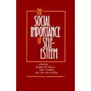 The Social Importance of Self-Esteem by Andrew M. Mecca