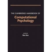 The Cambridge Handbook of Computational Psychology by Ron Sun